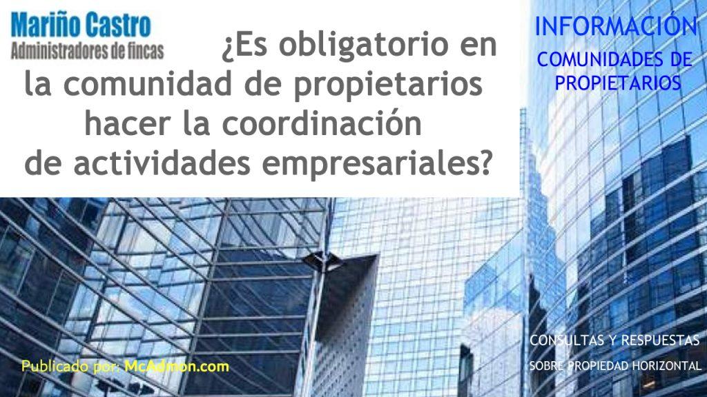 Coordinacion de actividades empresariales en las comunidades de propietarios vecinos