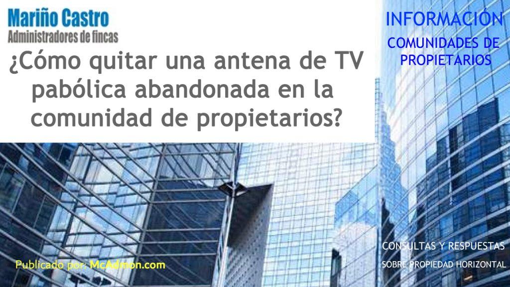 Antena parabolica de TV abandonada en la comunidad de propietarios