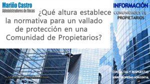 Altura vallado o barrera de proteccion en una comunidad de propietarios