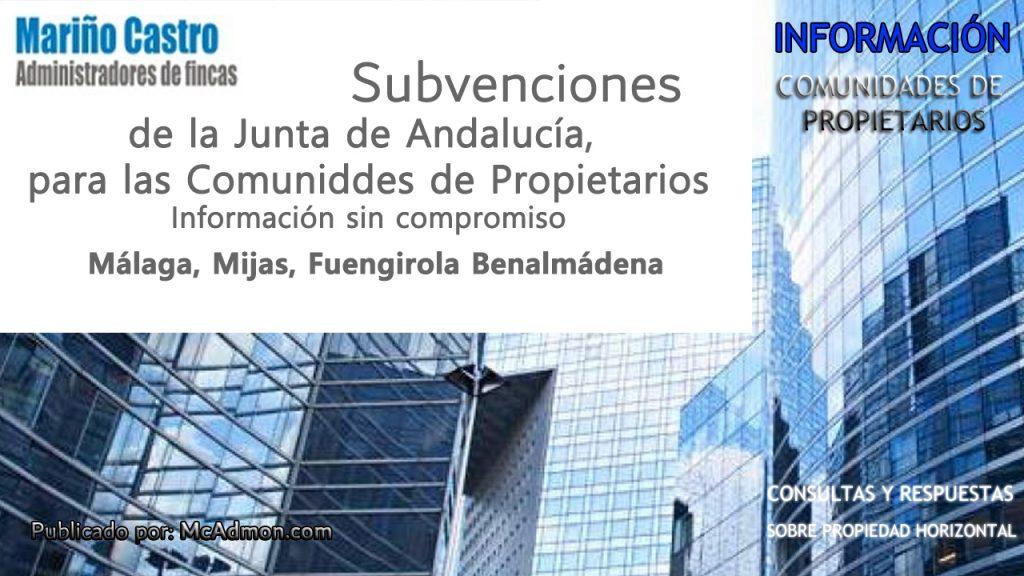 Subvenciones de la Junta de Andalucia para comunidades de propietarios en Malaga Mijas Fuengirola Benalmadena